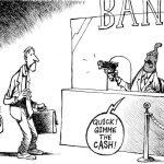 Au 1er janvier 2016: En cas de défaut, les Banques pourront se recapitaliser en ponctionnant vos comptes.