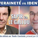 Souveraineté ou identité ? Le duel Sapir/Le Gallou – Radio Courtoisie 13/04/2016