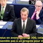 Nigel Farage: l'armée du peuple l'emportera sur cette Union Européenne anti-démocratique