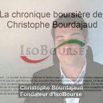 Isobourse: La chronique boursière de Christophe Bourdajaud – S08/2017