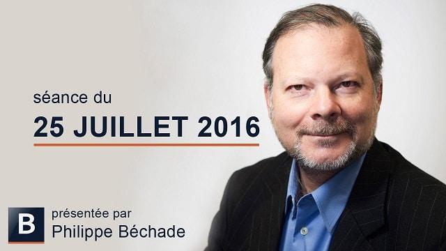 """Philippe Béchade: Séance du Lundi 25 Juillet 2016: """"Goldilocks. Traduction: Jacques a dit Montez !"""""""