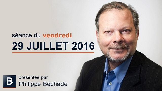 """Philippe Béchade: Séance du Vendredi 29 Juillet 2016: """"Frisson d"""