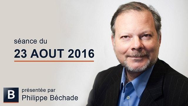 """Philippe Béchade: Séance du Mardi 23 Août 2016: """"La tenue de la rentrée, c"""