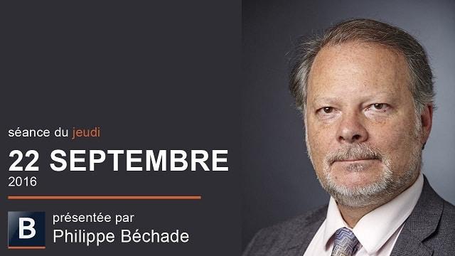 """Philippe Béchade: Séance du Jeudi 22 Septembre 2016: """"Ben... les gens, ils veulent pas comprendre"""""""