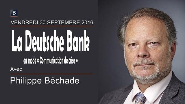 """Philippe Béchade: Séance du Vendredi 30 Septembre 2016: """"La Deutsche Bank en mode Communication de crise"""""""