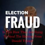 Fraude électorale U.S: Voilà comment ils sont en train de voler les élections à Donald TRUMP
