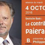 """Philippe Béchade: Séance du Mardi 04 Octobre 2016: """"Le contribuable paiera"""""""