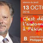 Philippe Béchade: Séance du Jeudi 13 Octobre 2016: «C'est déjà l'automne à Pékin»