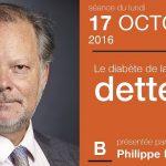 """Philippe Béchade: Séance du Lundi 17 Octobre 2016: """"Le diabète de la mauvaise dette"""""""