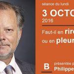 """Philippe Béchade: Séance du Lundi 03 Octobre 2016: """"Faut-il en rire ou en pleurer ?"""""""