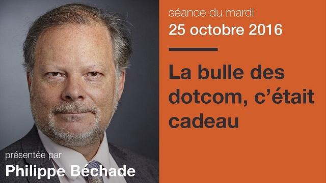 """Philippe Béchade: Séance du Mardi 25 Octobre 2016: """"La bulle des dotcom, c"""