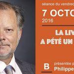 """Philippe Béchade: Séance du Vendredi 07 Octobre 2016: """"La livre a pété un câble"""""""