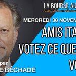 """P. Béchade: Séance du 30/11/16: """"Amis italiens, votez ce que vous voulez… de toute façon ça n'a pas d'importance"""""""