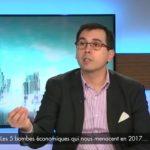 Les 5 bombes économiques qui nous menacent en 2017… avec Olivier Berruyer