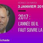 Philippe Béchade: Séance du Mardi 03/01/17: «2017: l'année où il faut suivre la recette»