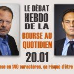 Débat hebdo entre Philippe Béchade et Eric Lewin: Si Trump pense en 140 caractères, ça risque d'être un peu court