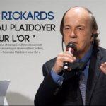 Interview de James RICKARDS: Un retour à l'étalon Or est possible