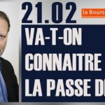 Philippe Béchade: Séance du Mardi 21 Février 2017: «Va-t-on connaitre la passe de 10 ?»