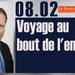 """Philippe Béchade: Séance du Mercredi 08 Février 2017: """"Indices: Voyage au bout de l'ennui"""""""