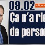 Philippe Béchade: Séance du Jeudi 09 Février 2017: «Ça n'a rien de personnel»