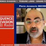DÉCODEX , La CENSURE INTERNET – Pierre Jovanovic en colère sur Fréquence Evasion