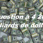 Brian Maher: Une question à 4 200 milliards de dollars