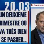 Philippe Béchade: Séance du Lundi 20 Mars 2017: «Un deuxième trimestre où tout va très bien se passer…»