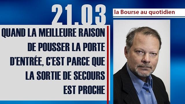 """Philippe Béchade: Séance du Mardi 21 Mars 2017: """"Quand la meilleure raison de pousser la porte d'entrée..."""""""