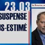 """Philippe Béchade: Séance du Jeudi 23 Mars 2017: """"Un suspens sous-estimé…"""""""