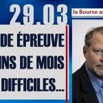 Philippe Béchade: Séance du Mercredi 29 Mars 2017: «La rude épreuve des fins de mois pas difficiles…»