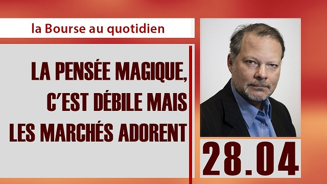 """Philippe Béchade: Séance du 28/04/17: """"La pensée magique, c"""