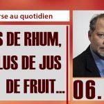 Philippe Béchade: Séance du Jeudi 06 Avril 2017: «Moins de rhum, plus de jus de fruit …»