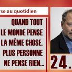 Philippe Béchade: Séance du 24/04/17: «Quand tout le monde pense la même chose, plus personne ne pense rien…»