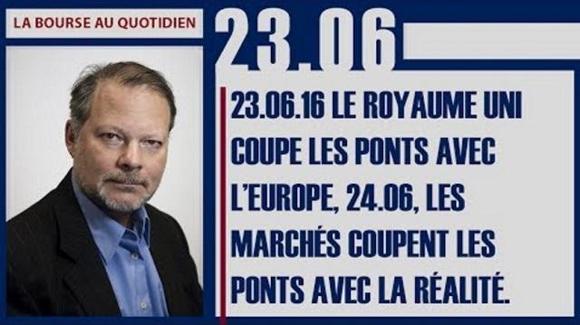 """Philippe Béchade: Séance du Vendredi 23 Juin 2017: """"Le Royaume Uni coupe les ponts avec l'Europe, 24.06, ..."""""""