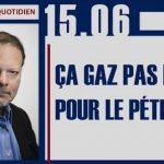 """Philippe Béchade: Séance du Jeudi 15 Juin 2017: """"Ça gaz pas fort pour le pétrole !"""""""