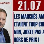 """Philippe Béchade: Séance du Vendredi 21 Juillet 2017: """"Les marchés américains étaient trop chers ? Non…"""""""