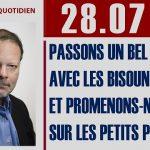 Philippe Béchade: Séance du 28/07/17: Passons un bel été avec les bisounours et promenons-nous sur les petits poneys