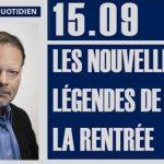 """Philippe Béchade: Séance du Vendredi 15 Septembre 2017: """"Les nouvelles légendes de la rentrée"""""""