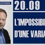 Philippe Béchade: Séance du Mercredi 20 Septembre 2017: « L'impossibilité d'une variation »