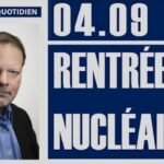 Philippe Béchade: Séance du Lundi 04 Septembre 2017: Rentrée nucléaire
