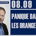 Philippe Béchade: Séance du Vendredi 08 Septembre 2017: «Panique dans les orangerais …»