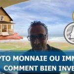Crypto monnaies ou immobilier, comment bien Investir ?… Avec Thami Kabbaj