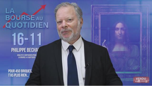 """Philippe Béchade: Séance du Jeudi 16 Novembre 2017: """"Pour 450 briques, t'as plus rien…"""""""