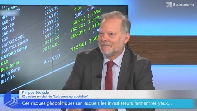 Ces risques géopolitiques sur lesquels les marchés ferment les yeux... Avec Philippe Béchade