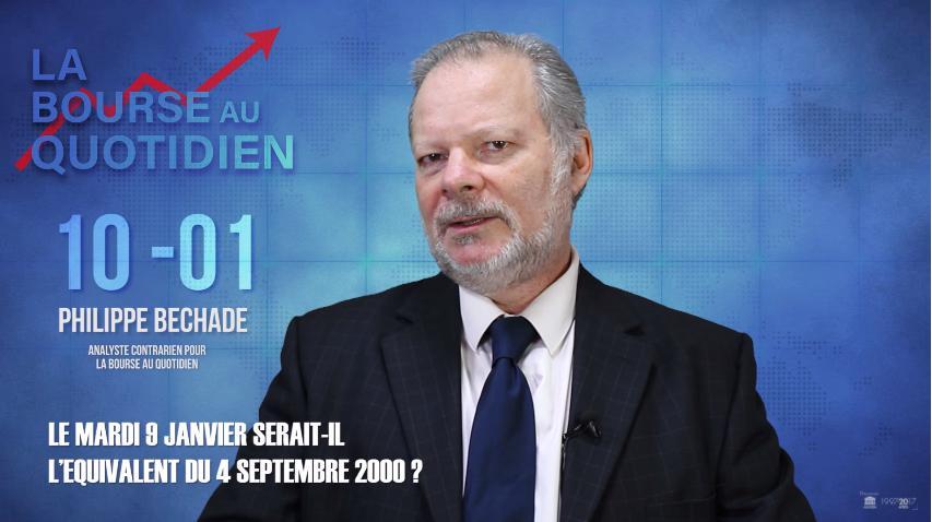 """Philippe Béchade: Séance du Mercredi 10 janvier 2018: """"Le mardi 9 janvier serait-il l'équivalent du 4 septembre 2000 ?"""""""