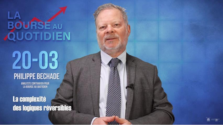 Philippe Béchade - Séance du 20 Mars 2018: La complexité des logiques réversibles