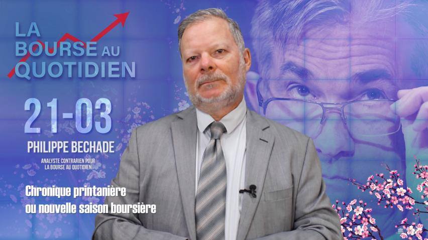 """Philippe Béchade - Séance du 21 Mars 2018: """"Chronique printanière ou nouvelle saison boursière"""""""