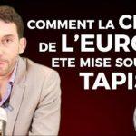 Vincent Held: Comment la crise de l'Euro a été mise sous le tapis…