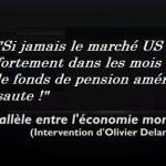 """Olivier Delamarche: """"Si le marché US se replie fortement dans les mois qui viennent, le fonds de pension américain Calpers saute !"""""""