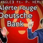 Les risques s'accumulent sur la Deutsche Bank. Entretien avec Philippe Herlin au sujet des réserves de sécurité bancaires.